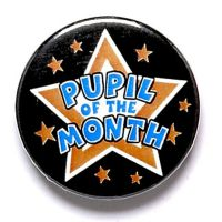 Pupil Of The Month Button Badge</br>BA027